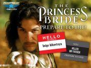The Princess Bride - Prepare to Die