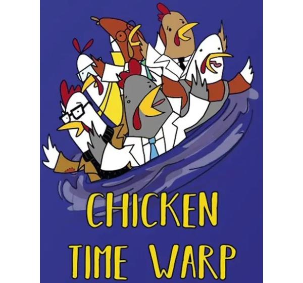 Chicken Time Warp