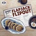Flapjack Flipout