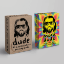 Dude & More Dude