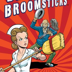 Bedpans and Broomsticks