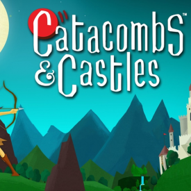 Catacombs & Castles