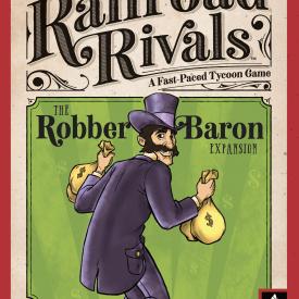 Railroad Rivals: The Robber Baron