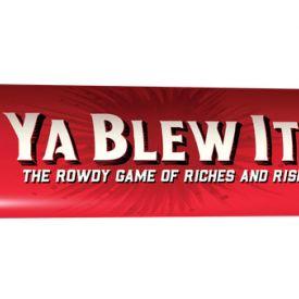 Ya Blew It!