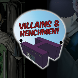 Villains and Henchmen